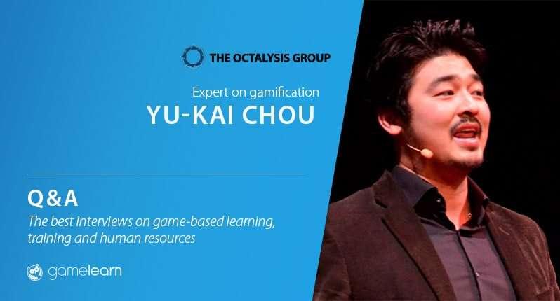 "Q & A Yu-kai Chou: ""Gamification can make learning & development fun and engaging"""