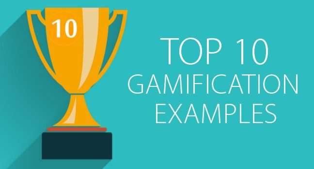 Top 10 Groundbreaking Gamification Examples